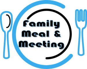 Family meal & meeting